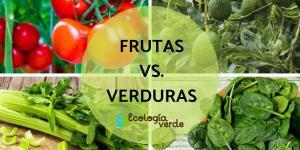 Diferencia entre fruta y verdura