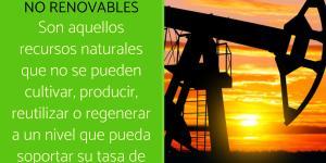 Recursos no renovables: qué son y ejemplos